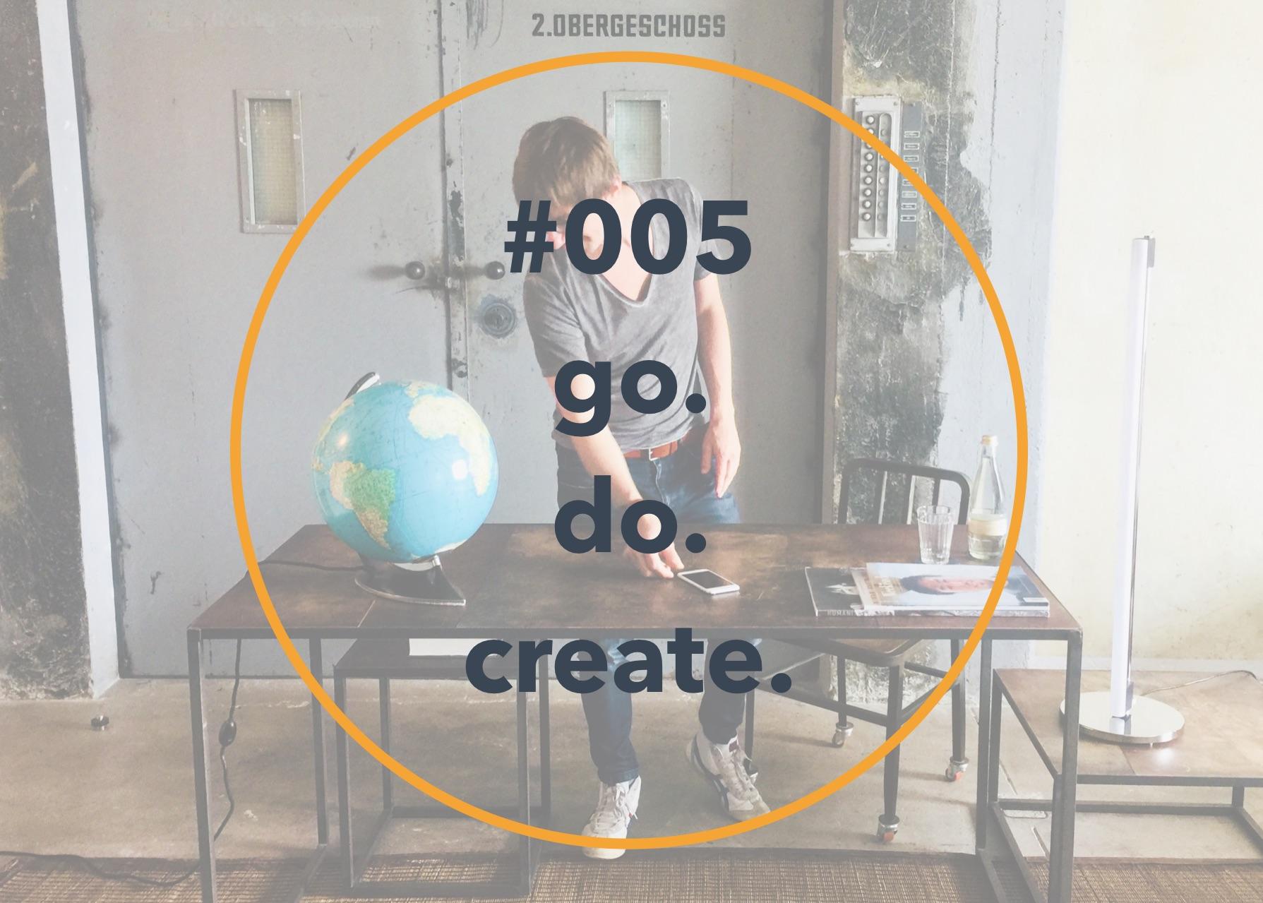 005 go.do.create.